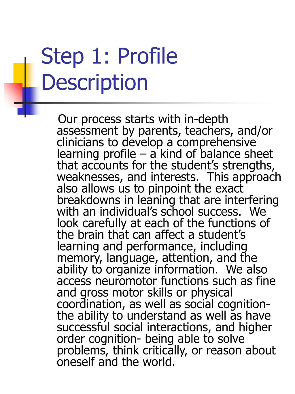 Step 1: Profile Description
