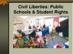 civil liberties public schools student rights