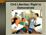 civil liberties right to demonstrate