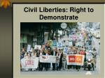 civil liberties right to demonstrate9