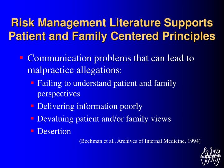 Risk Management Literature Supports Patient and Family Centered Principles