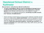 hazelwood school district v kuhlmeier24