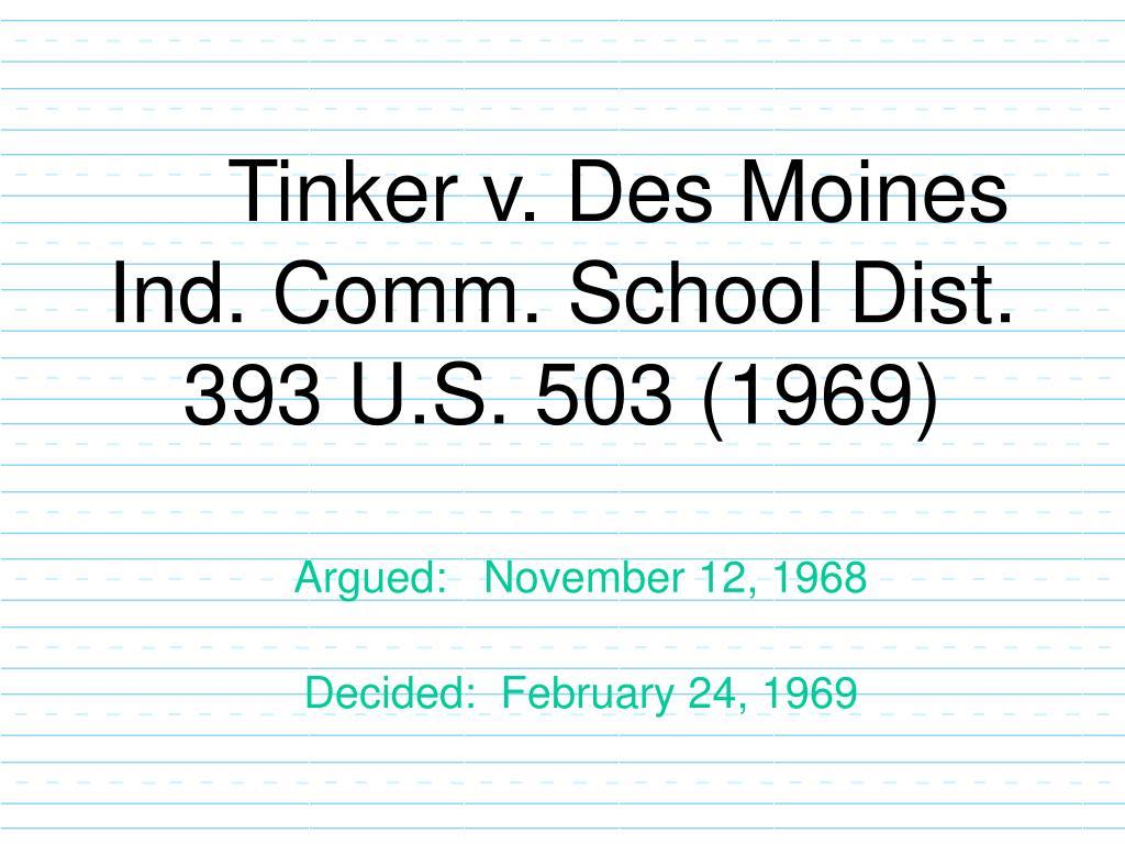 tinker v des moines ind comm school dist 393 u s 503 1969 l.