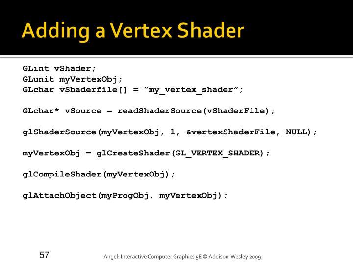 Adding a Vertex Shader