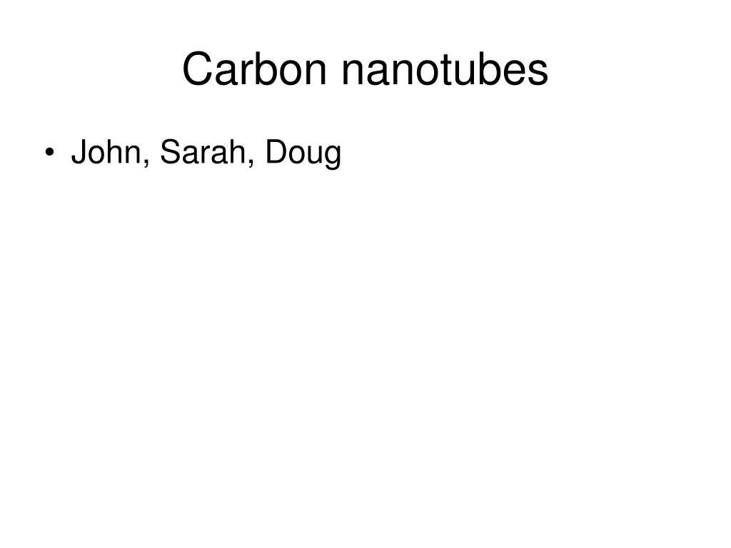 carbon nanotubes l.
