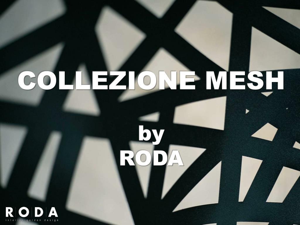 collezione mesh by roda l.
