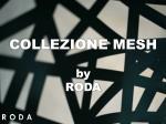 collezione mesh by roda