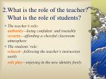 2 what is the role of the teacher what is the role of students