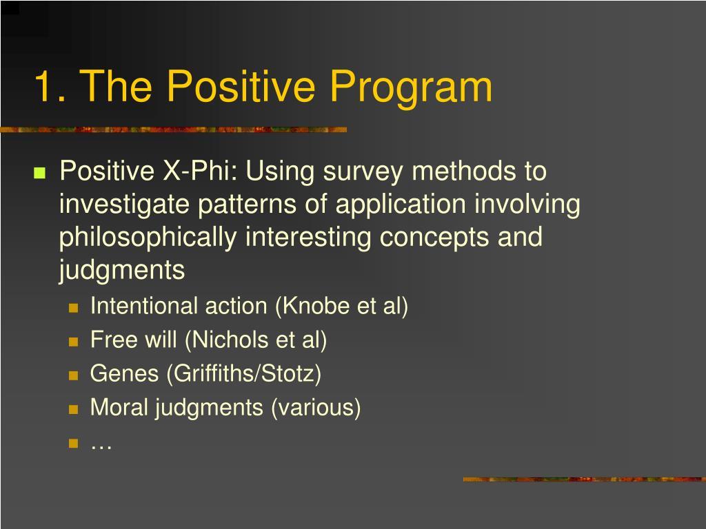 1. The Positive Program