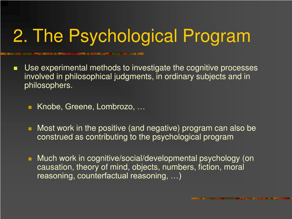 2. The Psychological Program