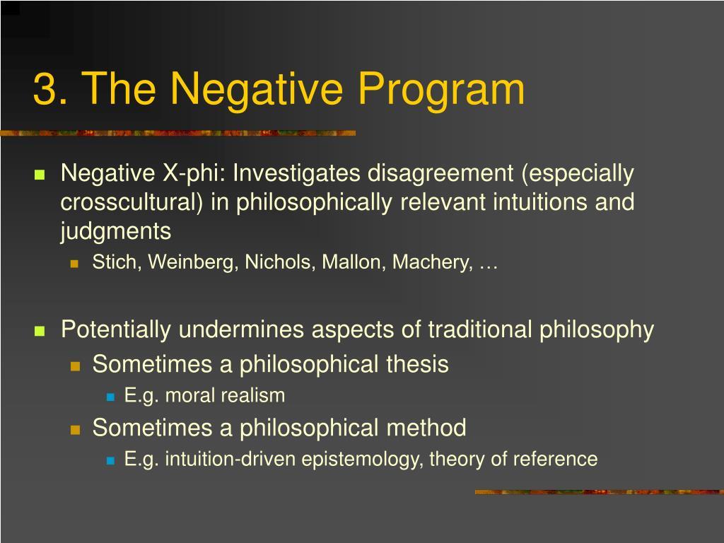 3. The Negative Program