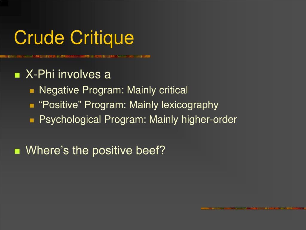 Crude Critique