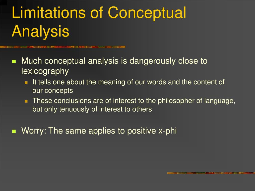 Limitations of Conceptual Analysis