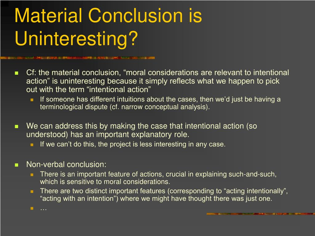 Material Conclusion is Uninteresting?