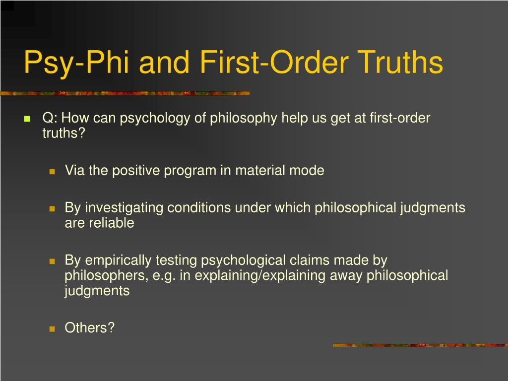 Psy-Phi and First-Order Truths