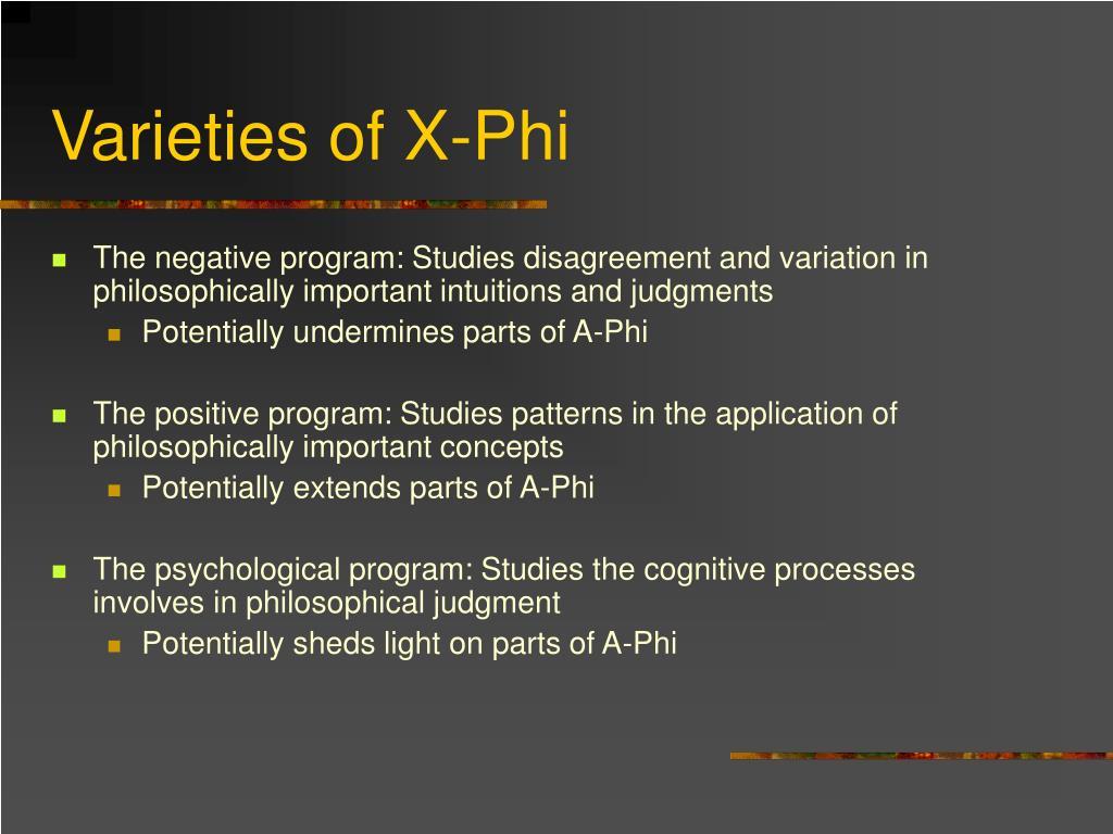 Varieties of X-Phi