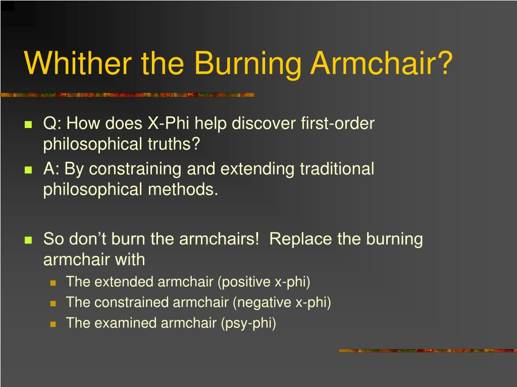 Whither the Burning Armchair?