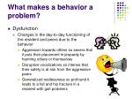 what makes a behavior a problem
