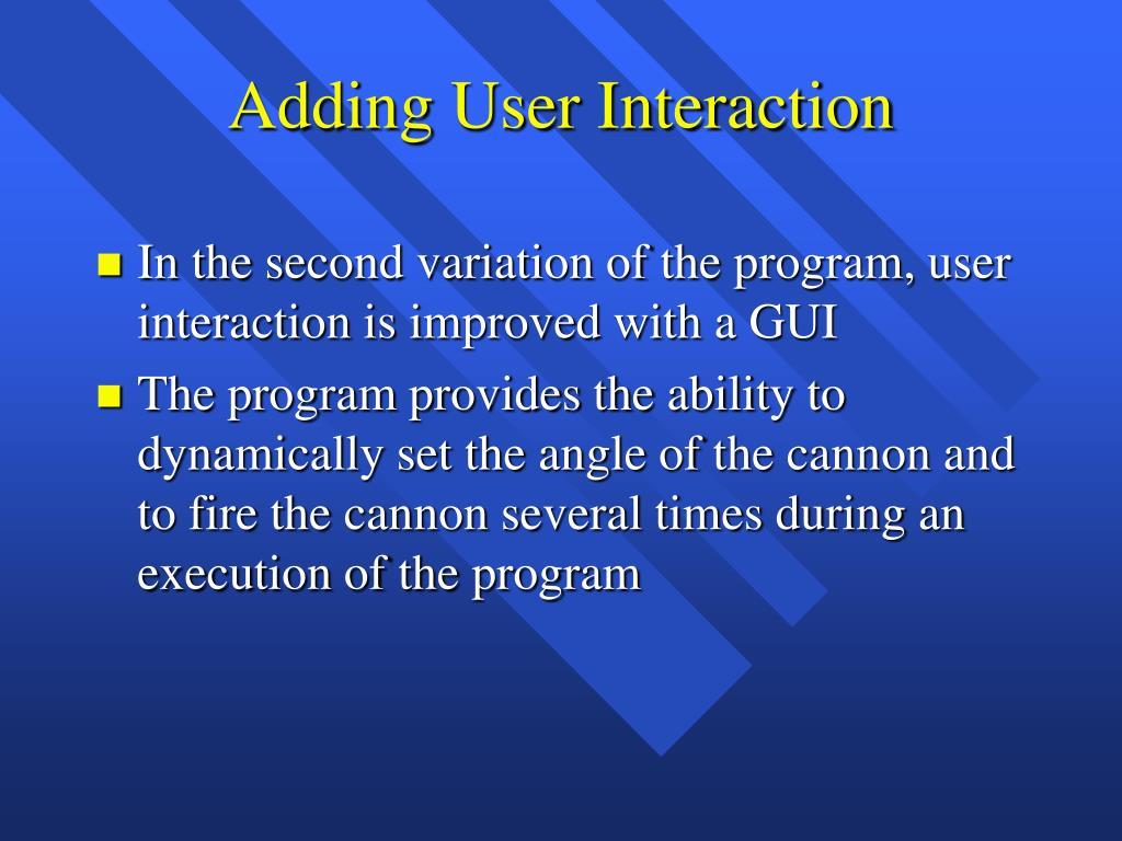 Adding User Interaction
