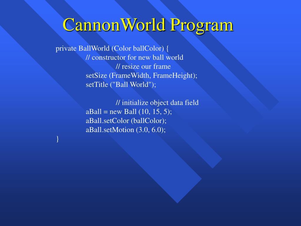 CannonWorld Program