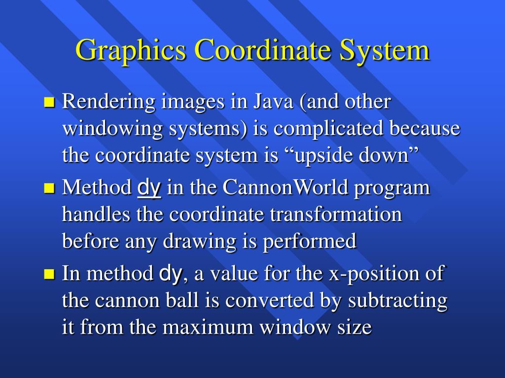 Graphics Coordinate System