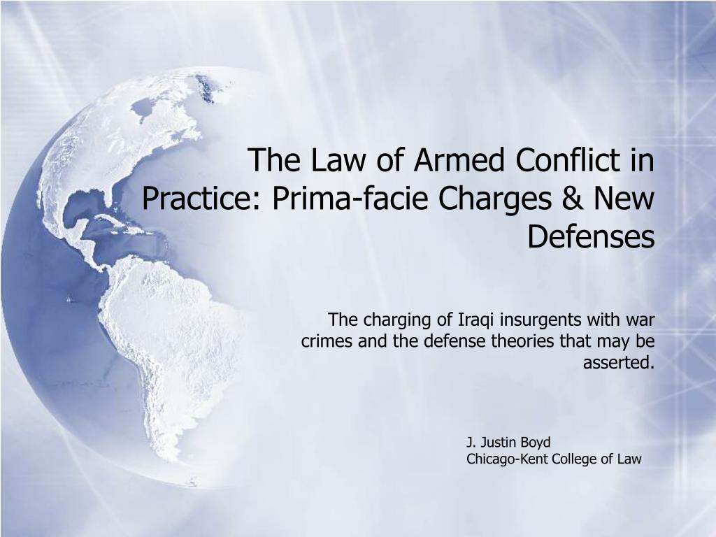 the law of armed conflict in practice prima facie charges new defenses l.