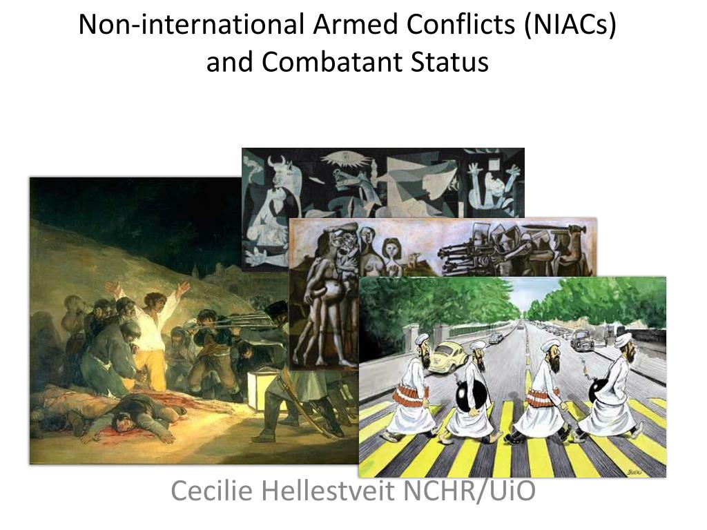 non international armed conflicts niacs and combatant status l.