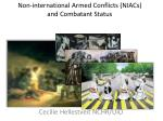 non international armed conflicts niacs and combatant status