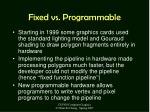 fixed vs programmable