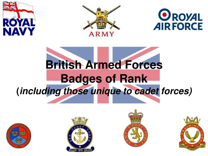 Ppt british armed forces badges of rank including those unique british armed forcesbadges of rankincluding those unique to cadet toneelgroepblik Images