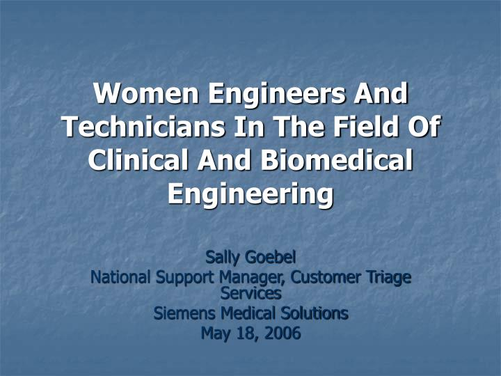 Women engineers and technicians in the field of clinical and biomedical engineering