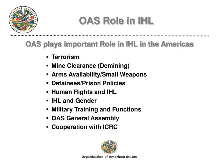 Oas role in ihl