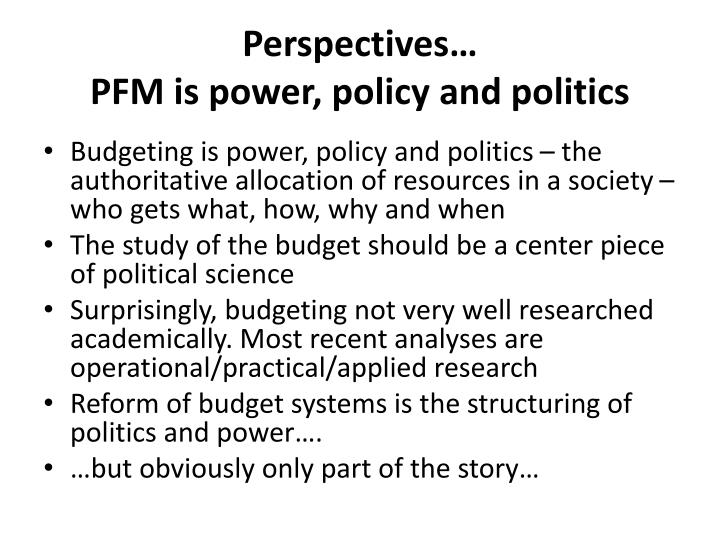 Perspectives pfm is power policy and politics