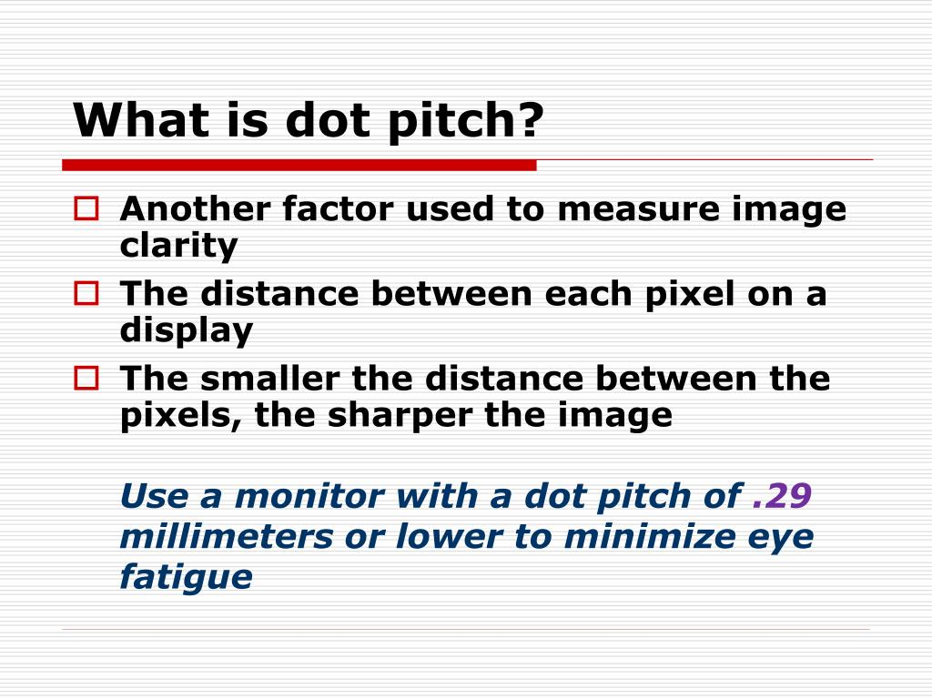 What is dot pitch?