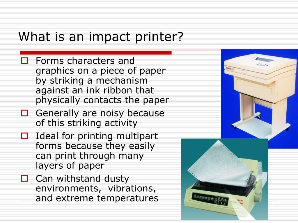 What is an impact printer?