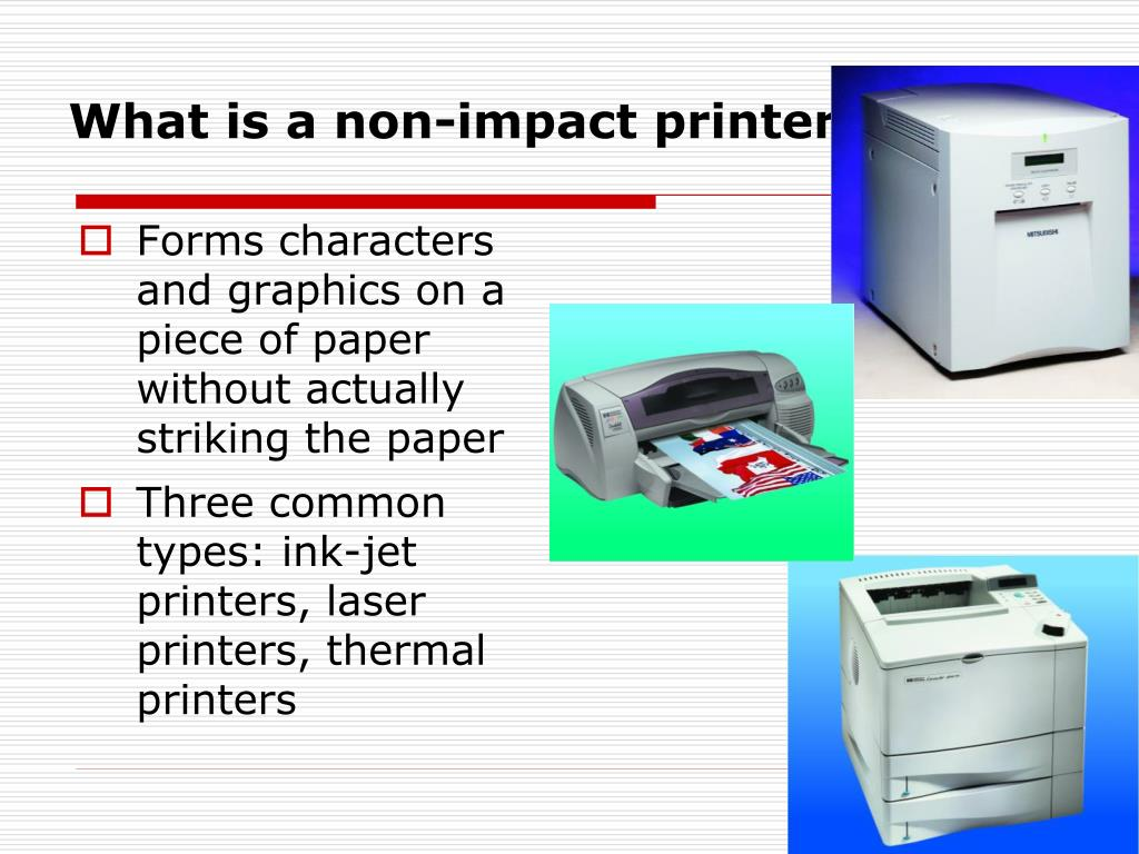 What is a non-impact printer?