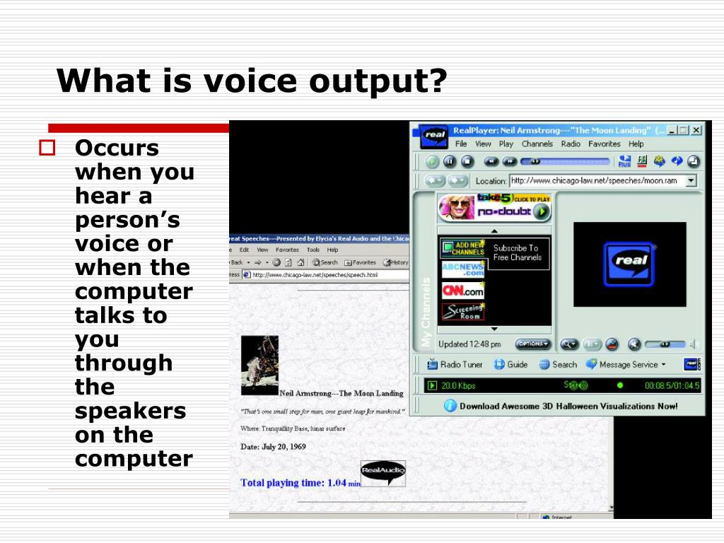 What is voice output?