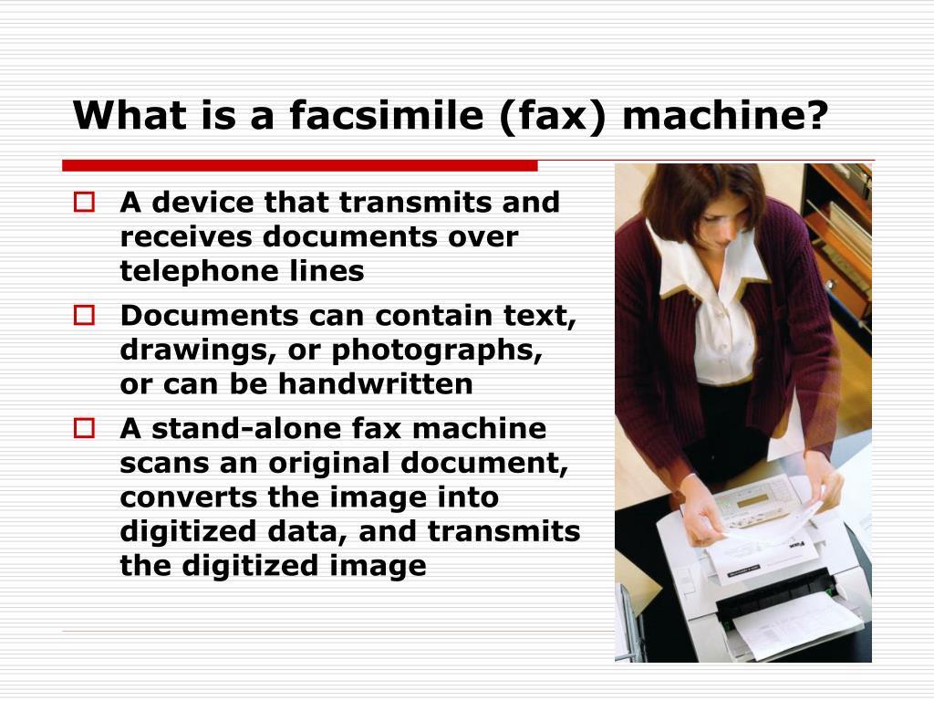 What is a facsimile (fax) machine?