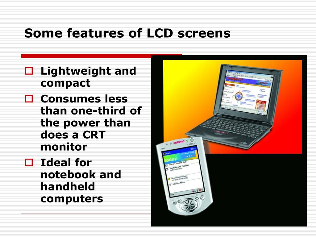 Some features of LCD screens