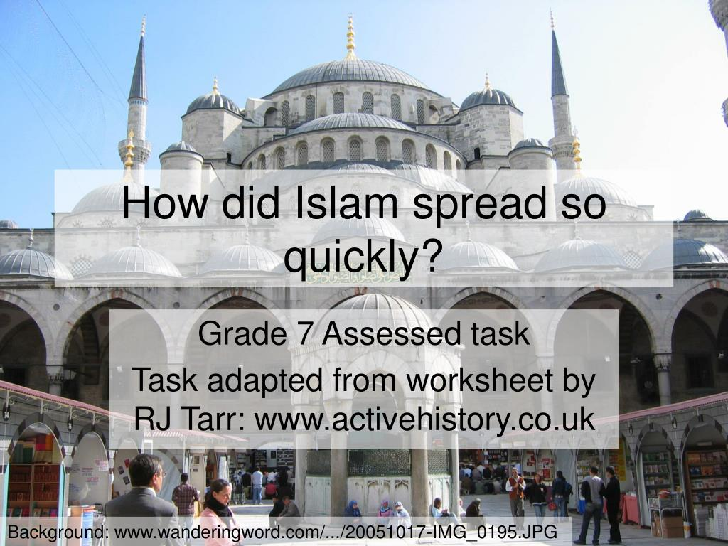 how did islam spread so quickly l.