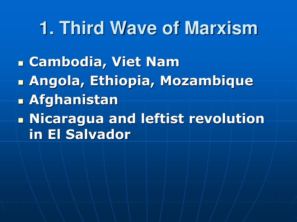 1. Third Wave of Marxism