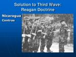 solution to third wave reagan doctrine