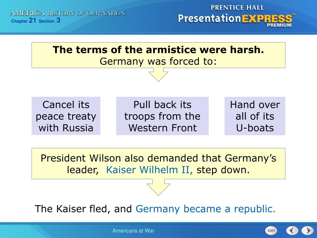 The terms of the armistice were harsh.