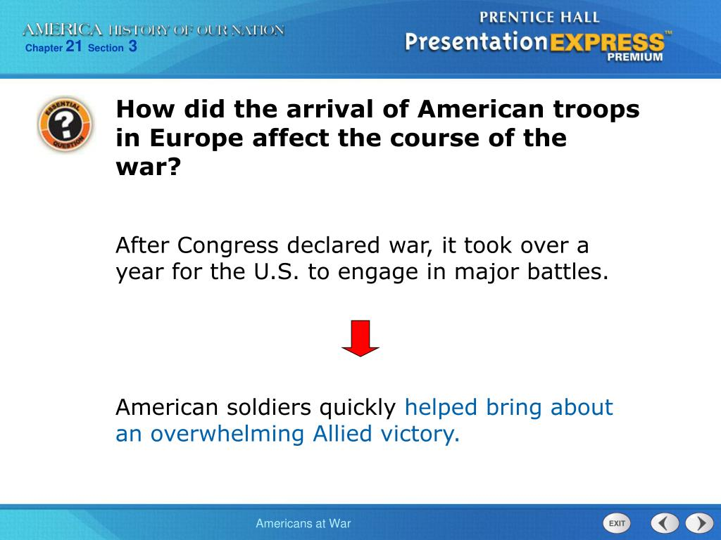 How did the arrival of American troops in Europe affect the course of the war?