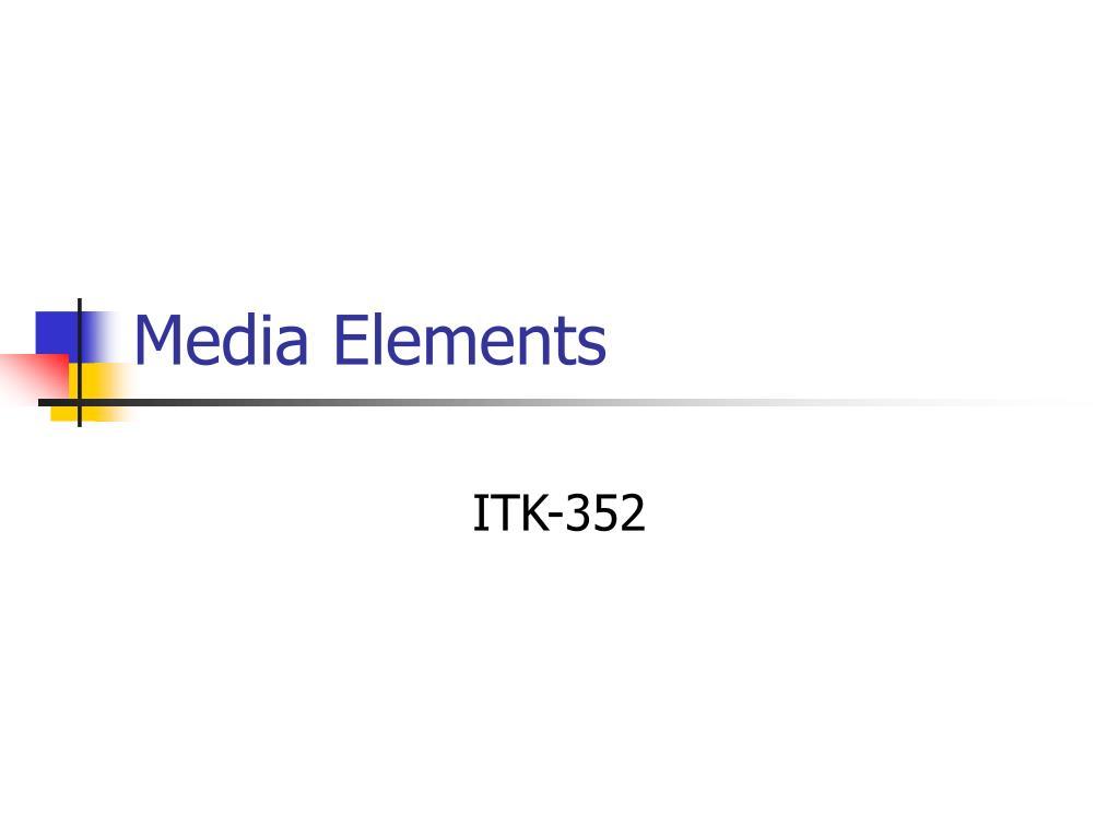 media elements l.