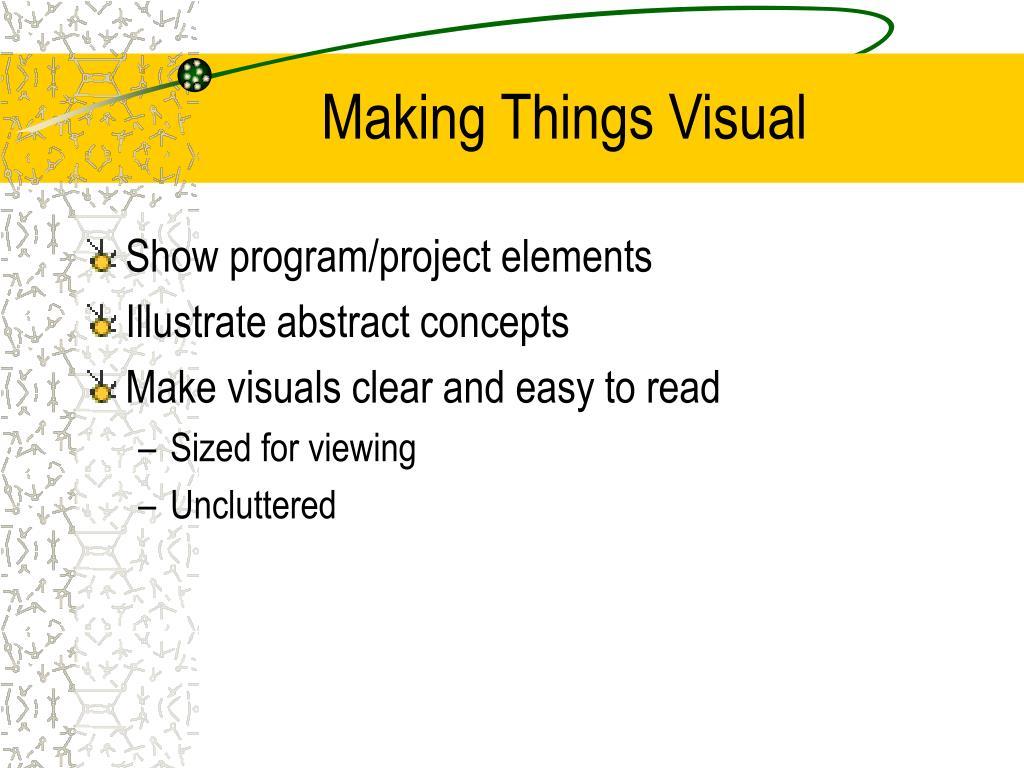 Making Things Visual