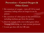 prevention control oxygen other gases