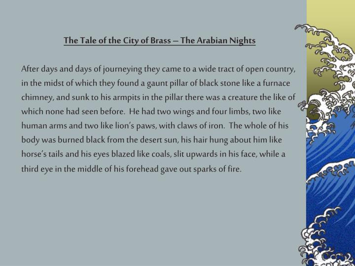 The Tale of the City of Brass – The Arabian Nights