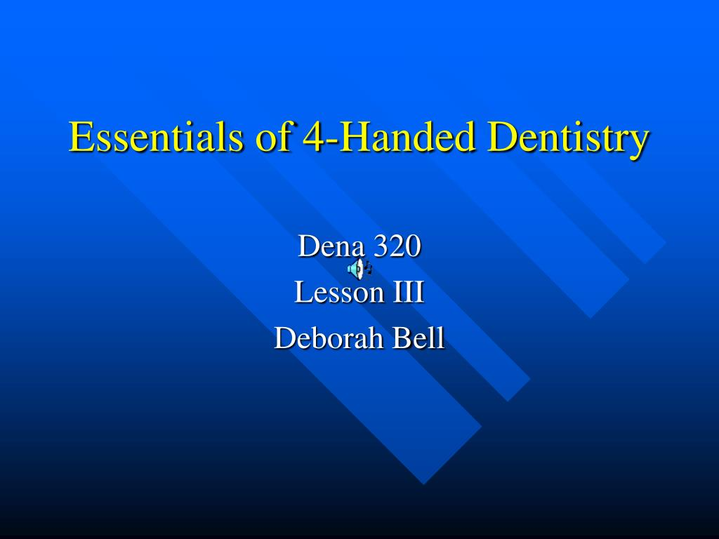 essentials of 4 handed dentistry l.