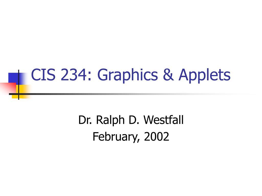 cis 234 graphics applets l.